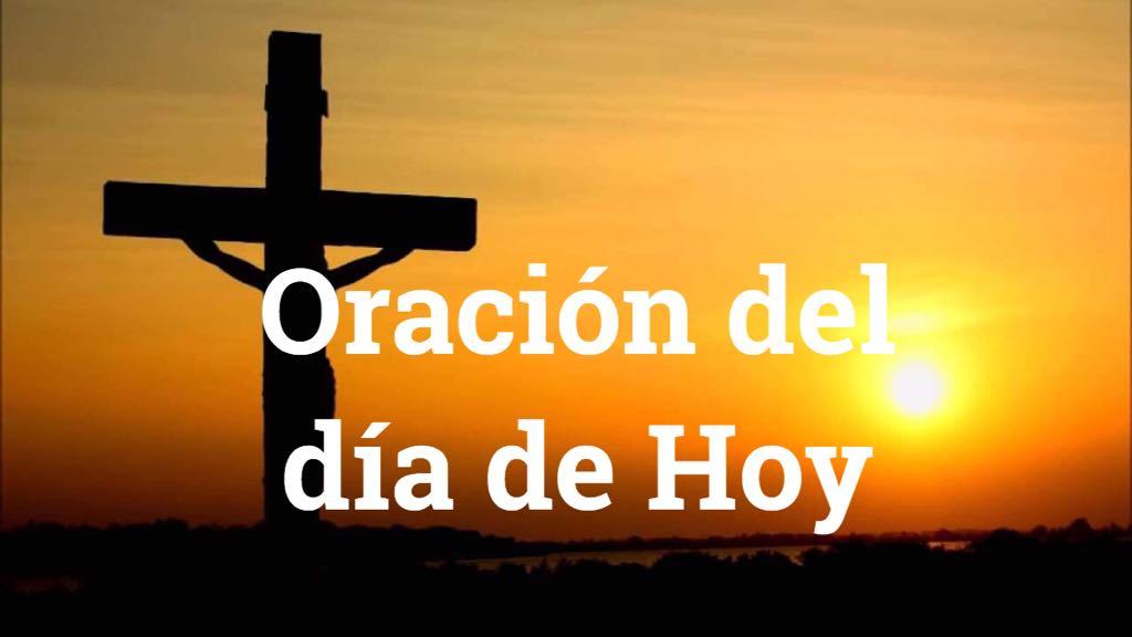 Oración del dia de hoy
