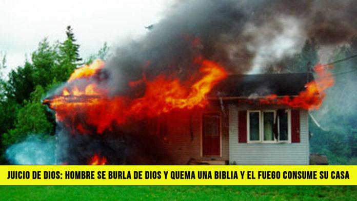 Juicio de Dios Hombre se Burla de Dios y quema una Biblia y el Fuego consume su Casa