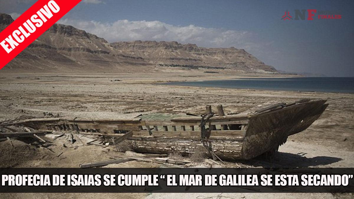 Profecía de Isaías se cumple - El mar de Galilea se está secando