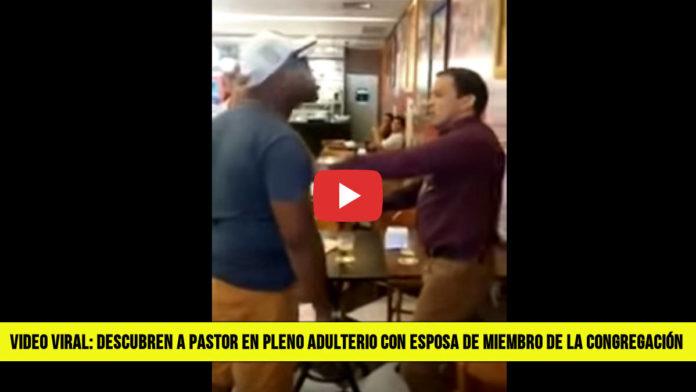 VIDEO - SORPRENDEN A PASTOR EN PLENO ADULTERIO CON ESPOSA DE MIEMBRO DE LA CONGREGACIÓN