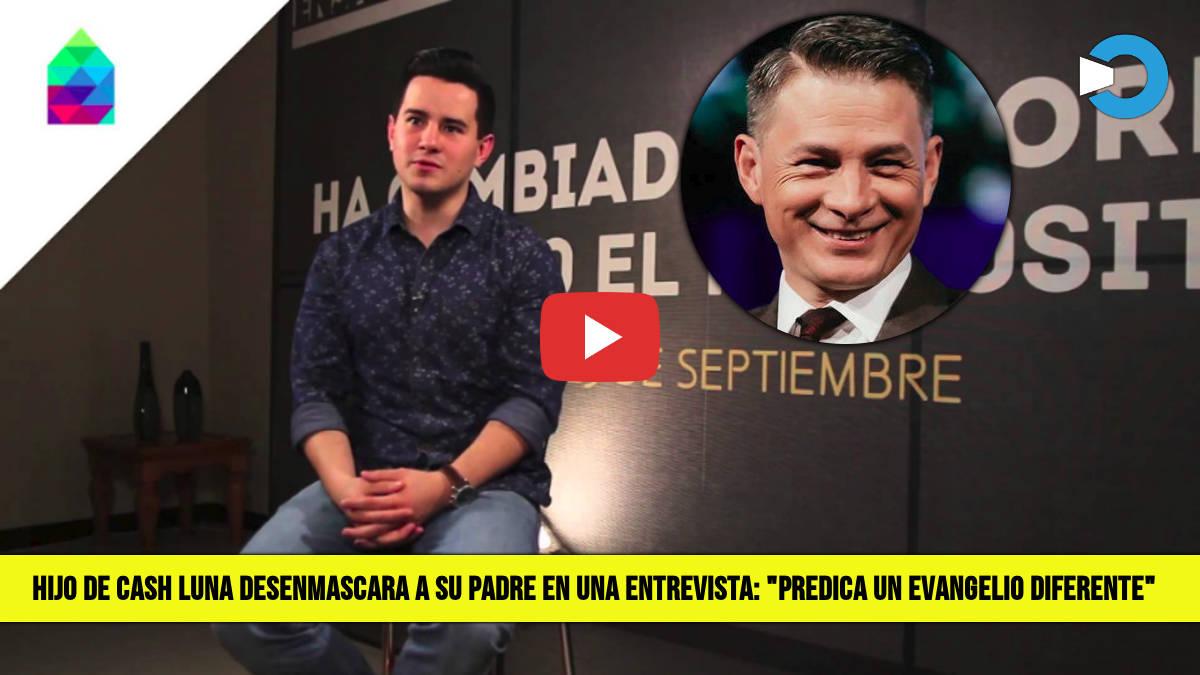 Hijo de Cash Luna Desenmascara a su Padre en Entrevista Predica un Evangelio Diferente
