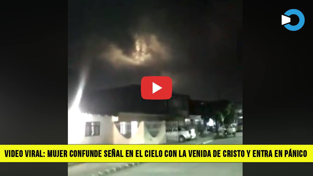 Video Viral Mujer Confunde Señal en el Cielo con la Venida de Cristo y entra en Pánico