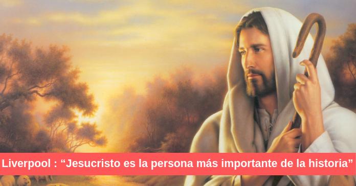 Jesucristo es la persona más importante de la historia