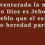 Bienaventurado la nación cuyo Dios es Jehová