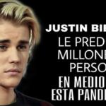 Justin Bierber le predica a millones de personas en este tiempo de pandemia