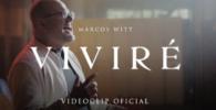 Marcos Witt - Viviré Video Oficial